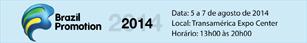 Feira Brazil Promotion 2014